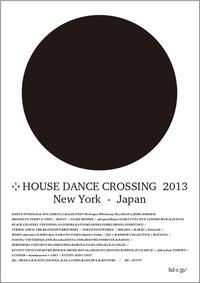 ☆HOUSE DANCE CROSSING 2013(東京)