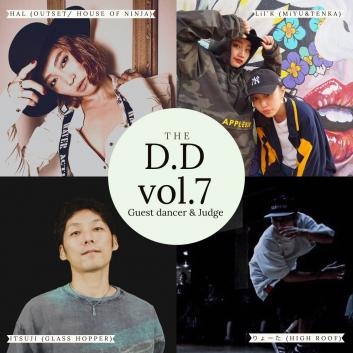 D.D VOL.7【DANCE SHOW CASE & DANCE BATTLE】